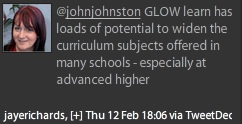 GLOW learn has loads of potential to widen the curriculum subjects offered in many schools - especially at advanced higher